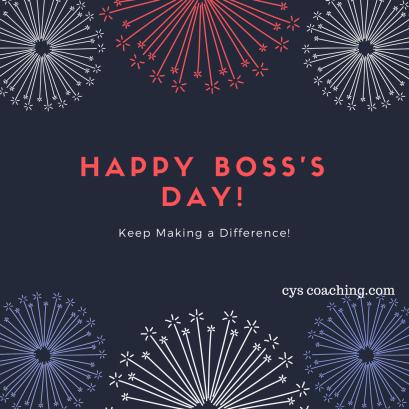 Boss's Day.